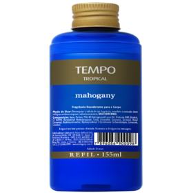 Fragrância Desodorante Refil Tempo Tropical Mahogany 155ml