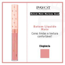 Batom Líquido Mate Payot - Coleção Mariana Saad - Elegancia