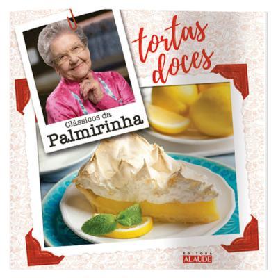 Imagem 1 do produto Livro Clássicos Palmirinha - Tortas Doces