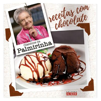 Imagem 1 do produto Livro Clássicos Palmirinha - Receitas com Chocolate